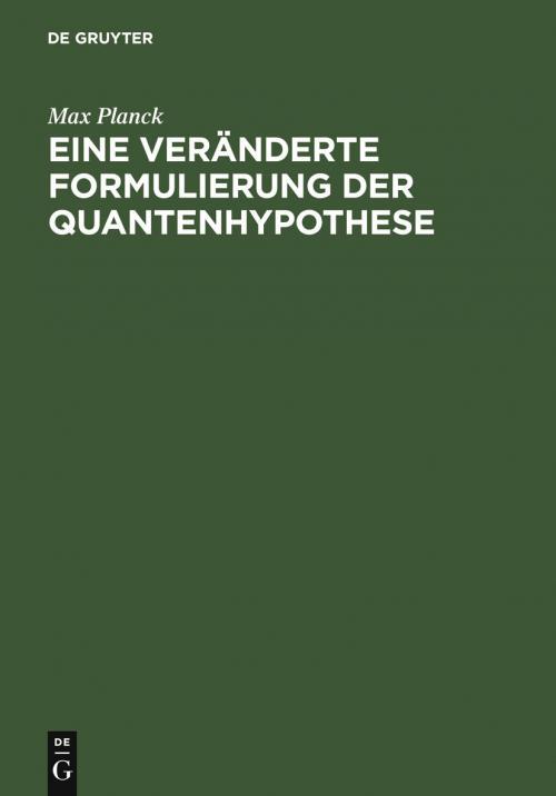 Eine veränderte Formulierung der Quantenhypothese cover