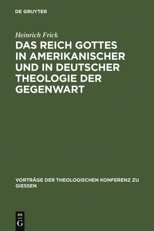 Das Reich Gottes in amerikanischer und in deutscher Theologie der Gegenwart cover