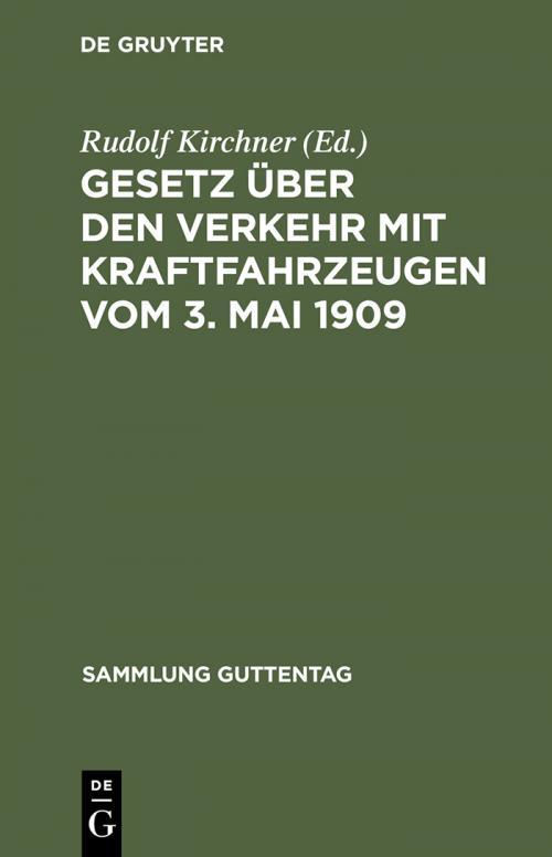 Gesetz über den Verkehr mit Kraftfahrzeugen vom 3. Mai 1909 cover