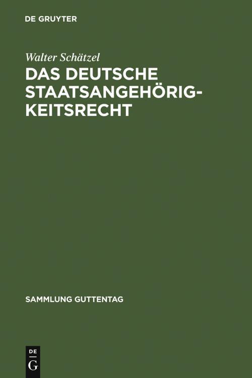 Das deutsche Staatsangehörigkeitsrecht cover