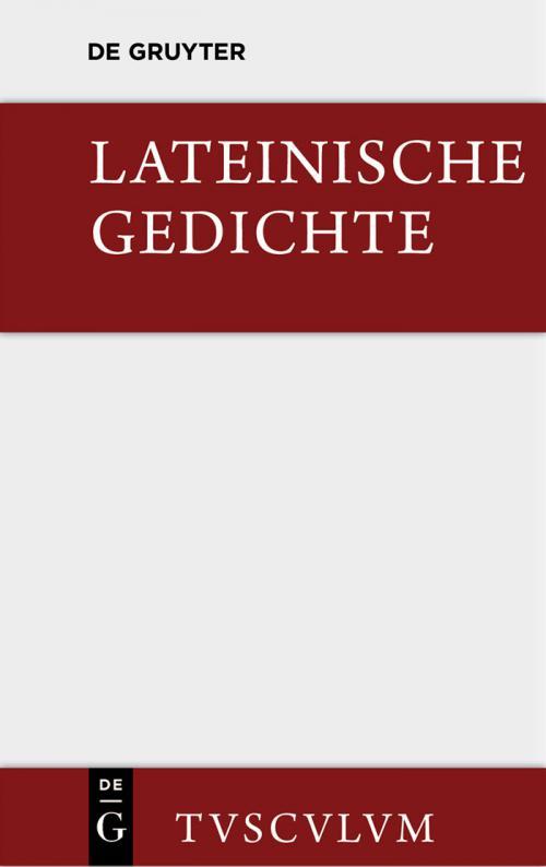 Lateinische Gedichte im Urtext mit den schönsten Übertragungen deutscher Dichter cover