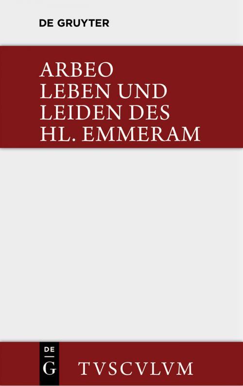 Vita et passio Sancti Haimhrammi martyris / Leben und Leiden des Hl. Emmeram cover