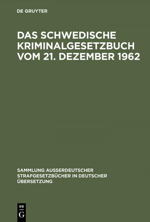 Das schwedische Kriminalgesetzbuch vom 21. Dezember 1962 cover