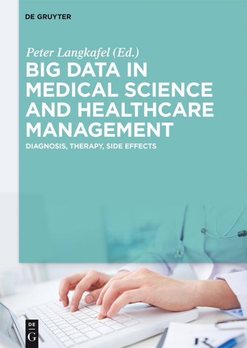 Big Data in Medical Science and Healthcare Management cover