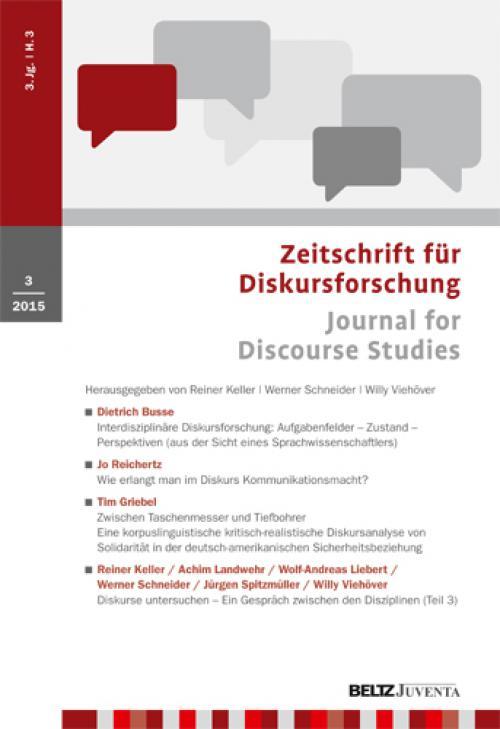 Interdisziplinäre Diskursforschung: <br><br>Aufgabenfelder - Zustand - Perspektiven (aus der Sicht eines Sprachwissenschaftlers)<br><br> cover