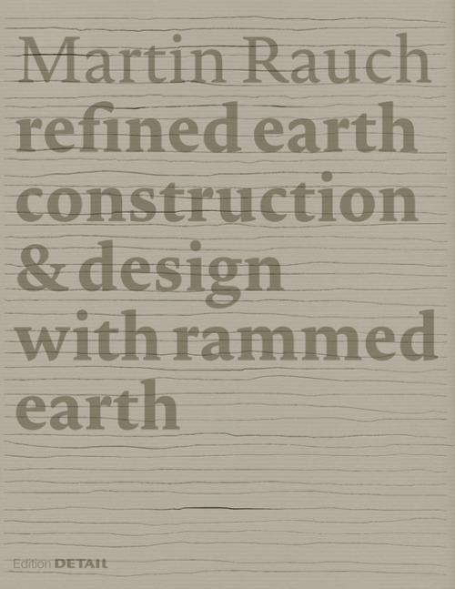 Martin Rauch: Refined Earth cover