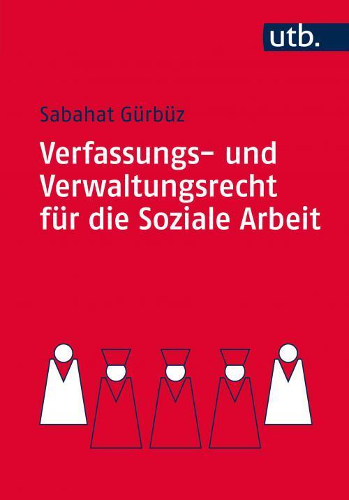 Verfassungs- und Verwaltungsrecht für die Soziale Arbeit cover