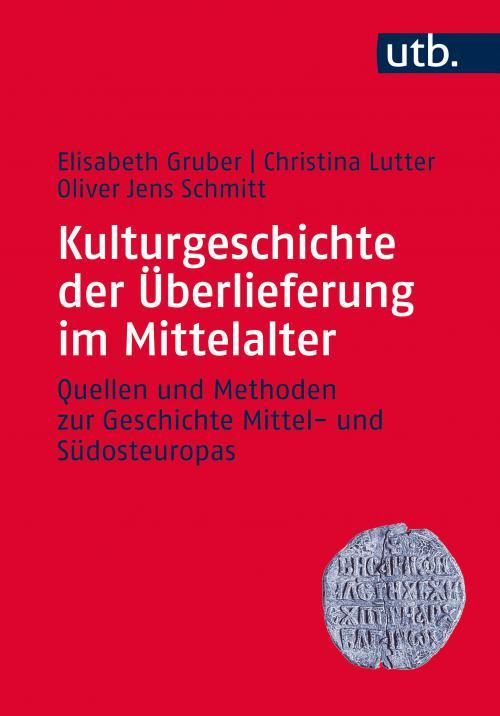 Kulturgeschichte der Überlieferung im Mittelalter cover