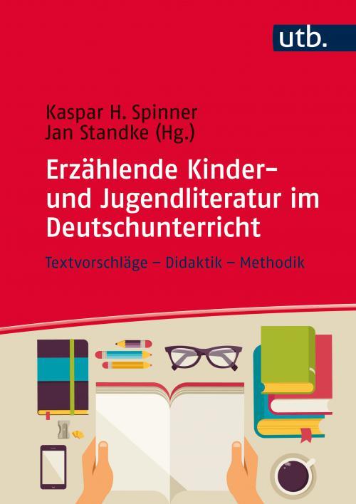 Erzählende Kinder- und Jugendliteratur im Deutschunterricht cover