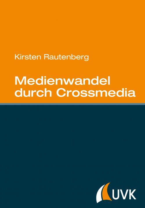 Medienwandel durch Crossmedia cover