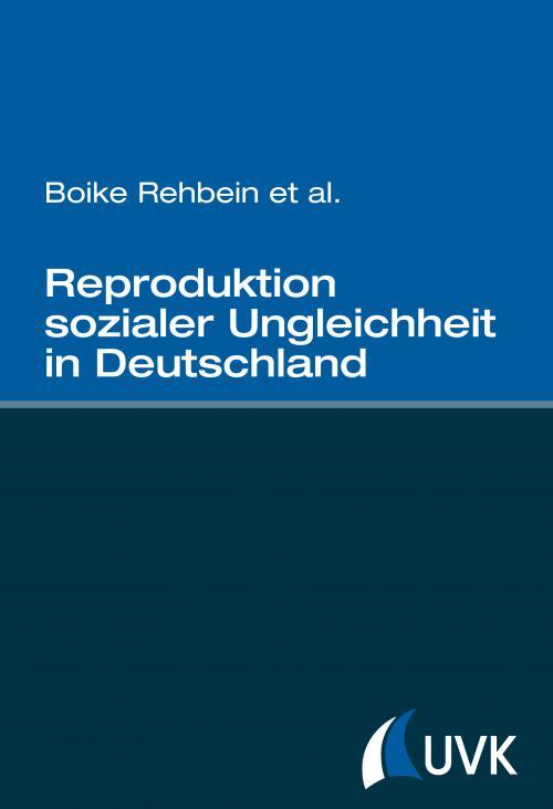 Reproduktion sozialer Ungleichheit in Deutschland cover