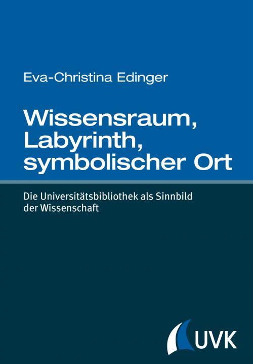 Wissensraum, Labyrinth, symbolischer Ort cover