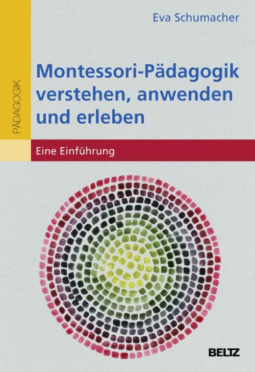 Montessori-Pädagogik verstehen, anwenden und erleben cover