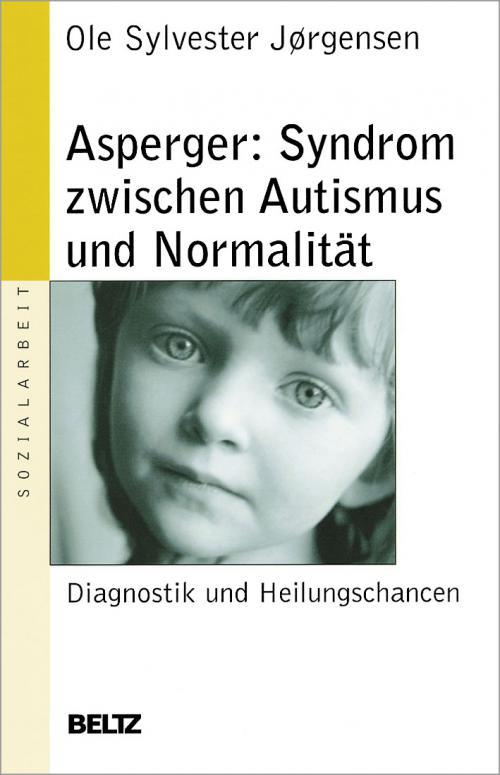 Asperger: Syndrom zwischen Autismus und Normalität cover