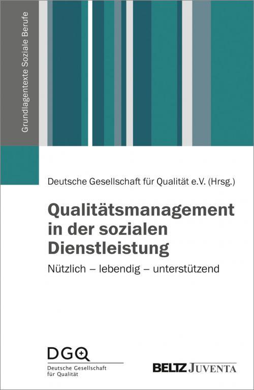 Qualitätsmanagement in der sozialen Dienstleistung cover
