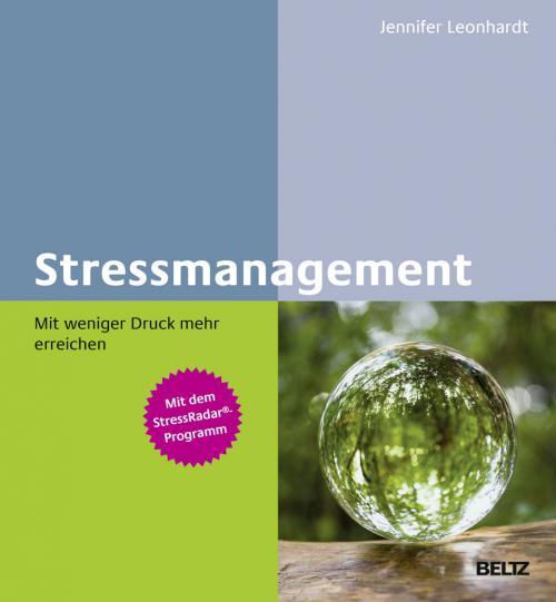 Stressmanagement – Mit weniger Druck mehr erreichen cover