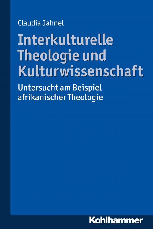 Interkulturelle Theologie und Kulturwissenschaft cover