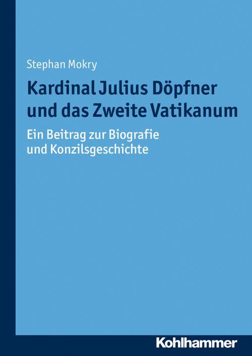Kardinal Julius Döpfner und das Zweite Vatikanum cover