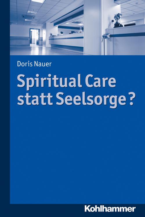 Spiritual Care statt Seelsorge? cover