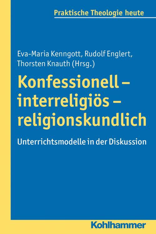 Konfessionell - interreligiös - religionskundlich cover