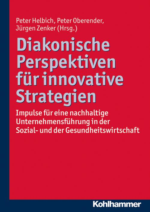 Diakonische Perspektiven für innovative Strategien cover