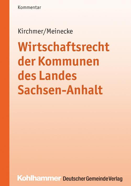 Wirtschaftsrecht der Kommunen des Landes Sachsen-Anhalt cover