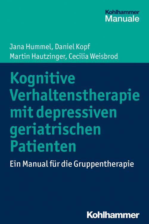 Kognitive Verhaltenstherapie mit depressiven geriatrischen Patienten cover