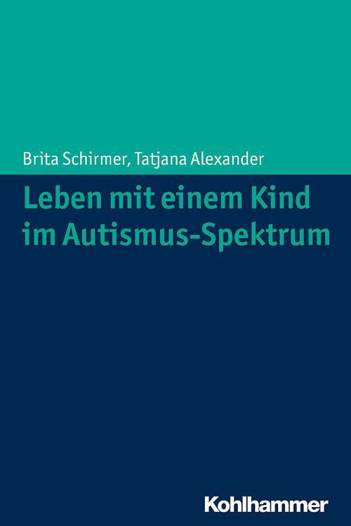 Leben mit einem Kind im Autismus-Spektrum cover