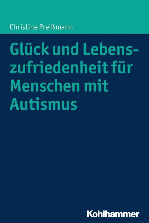 Glück und Lebenszufriedenheit für Menschen mit Autismus cover