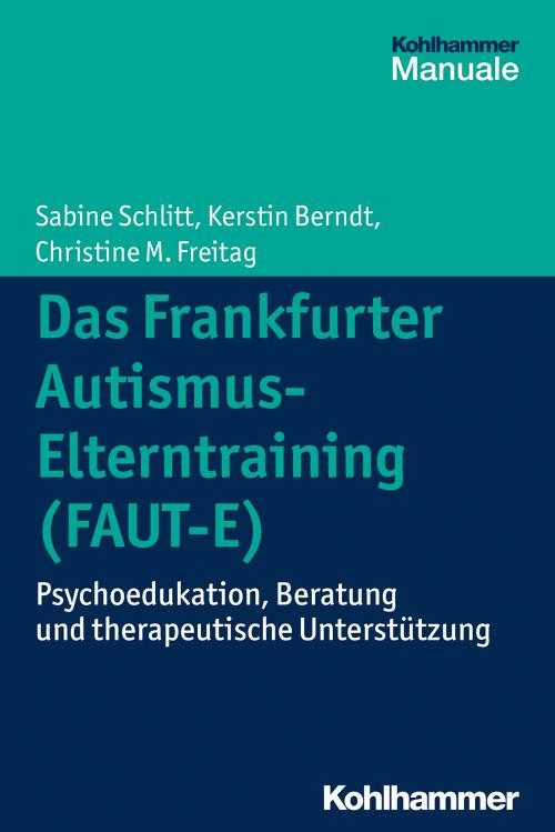 Das Frankfurter Autismus- Elterntraining (FAUT-E) cover
