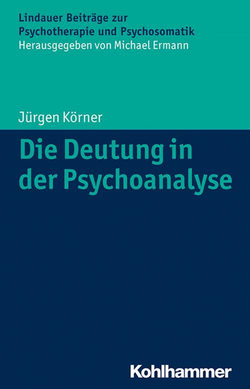 Die Deutung in der Psychoanalyse cover