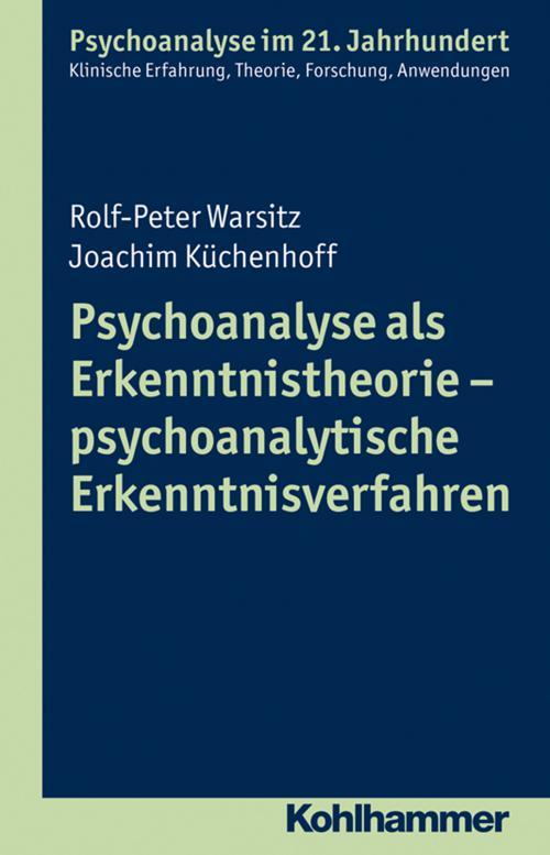 Psychoanalyse als Erkenntnistheorie - psychoanalytische Erkenntnisverfahren cover