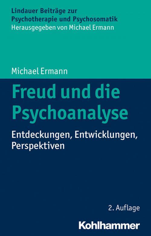 Freud und die Psychoanalyse cover