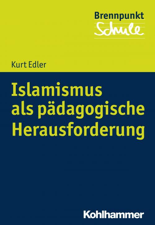 Islamismus als pädagogische Herausforderung cover