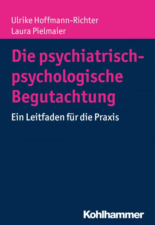 Die psychiatrisch-psychologische Begutachtung cover