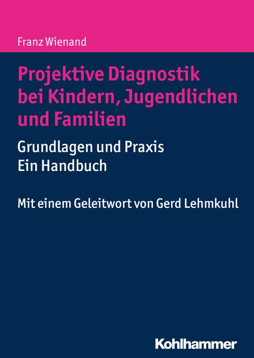 Projektive Diagnostik bei Kindern, Jugendlichen und Familien cover