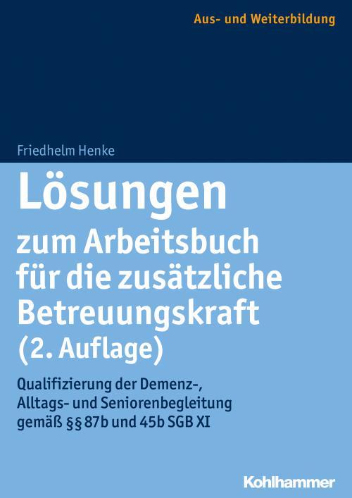Lösungen zum Arbeitsbuch für die zusätzliche Betreuungskraft (2. Auflage) cover