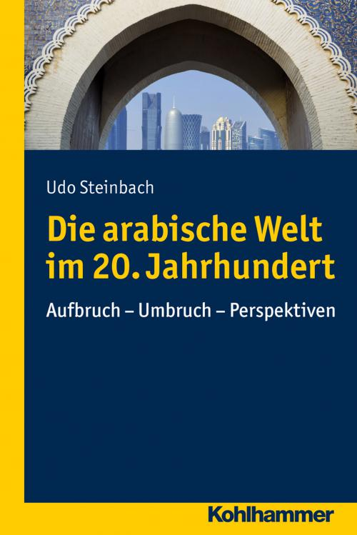 Die arabische Welt im 20. Jahrhundert cover