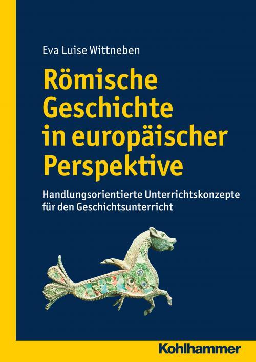 Römische Geschichte in europäischer Perspektive cover
