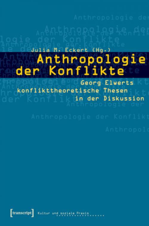Anthropologie der Konflikte cover