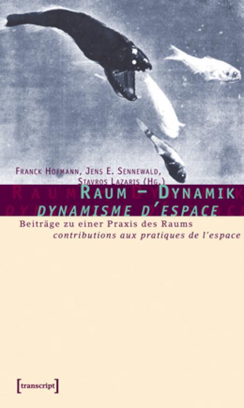 Raum – Dynamik / dynamique de l'espace cover