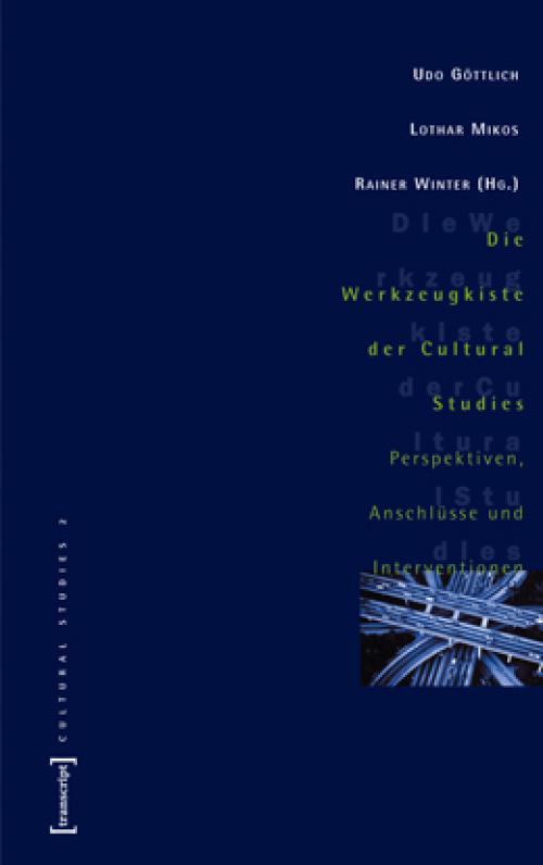 Die Werkzeugkiste der Cultural Studies cover