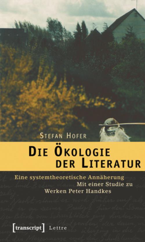 Die Ökologie der Literatur cover