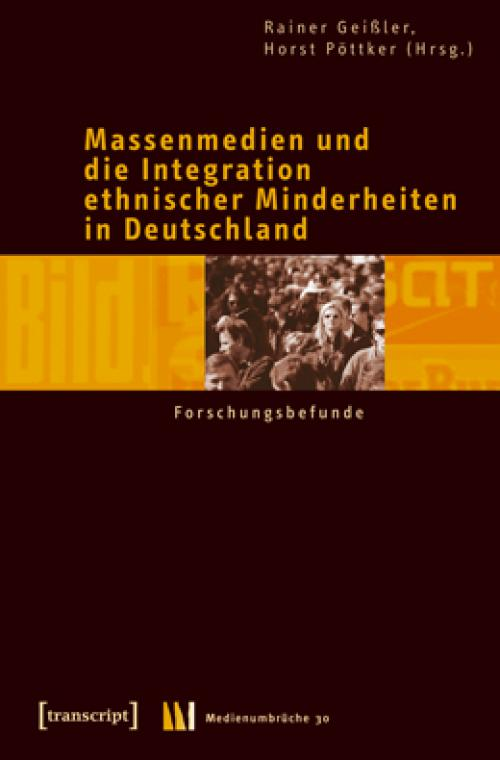 Massenmedien und die Integration ethnischer Minderheiten in Deutschland cover