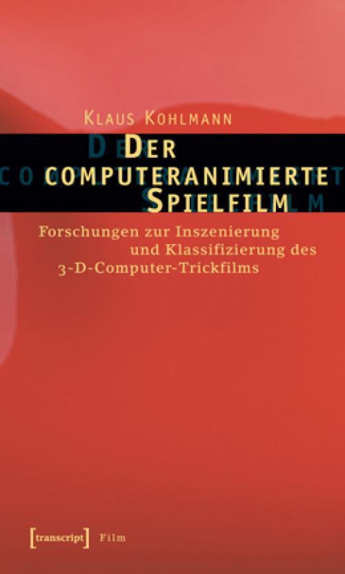 Der computeranimierte Spielfilm cover