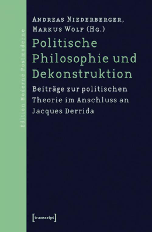 Politische Philosophie und Dekonstruktion cover