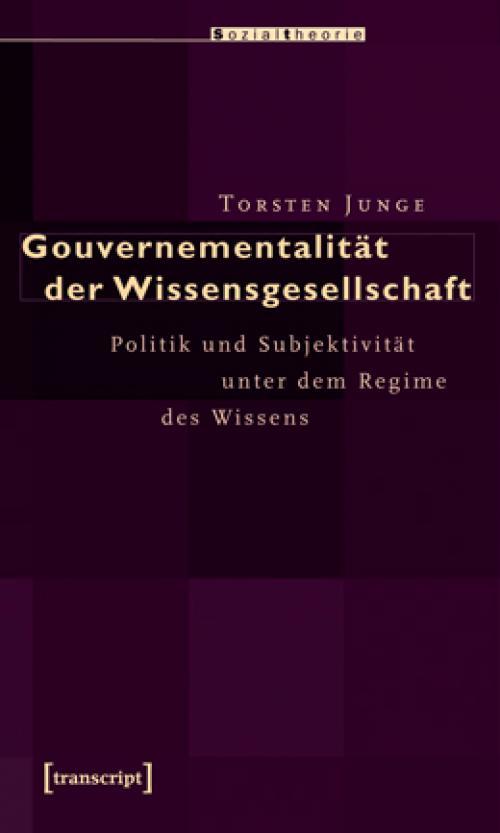 Gouvernementalität der Wissensgesellschaft cover