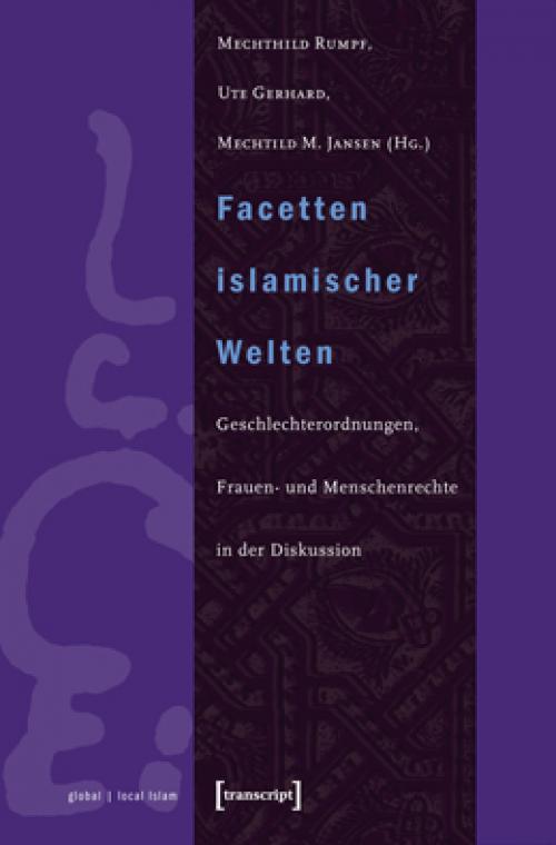 Facetten islamischer Welten cover