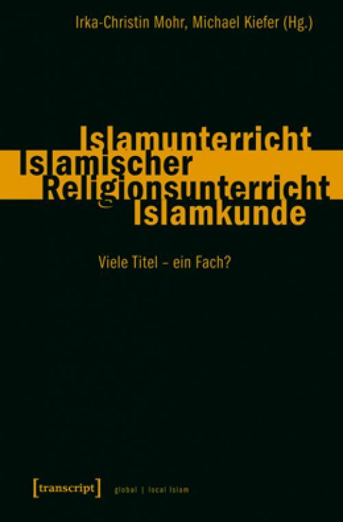 Islamunterricht - Islamischer Religionsunterricht - Islamkunde cover
