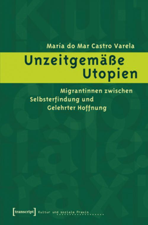 Unzeitgemäße Utopien cover
